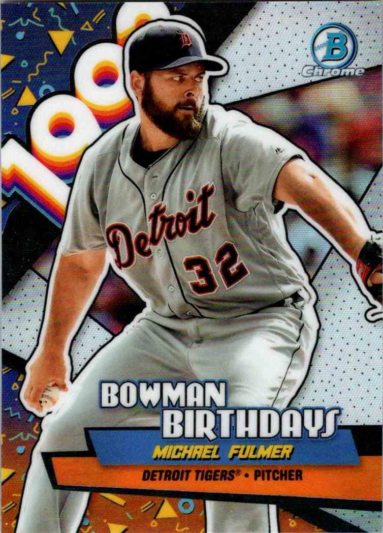 2018 Bowman Chrome Bowman Birthdays Michael Fulmer #BB-MF card front image