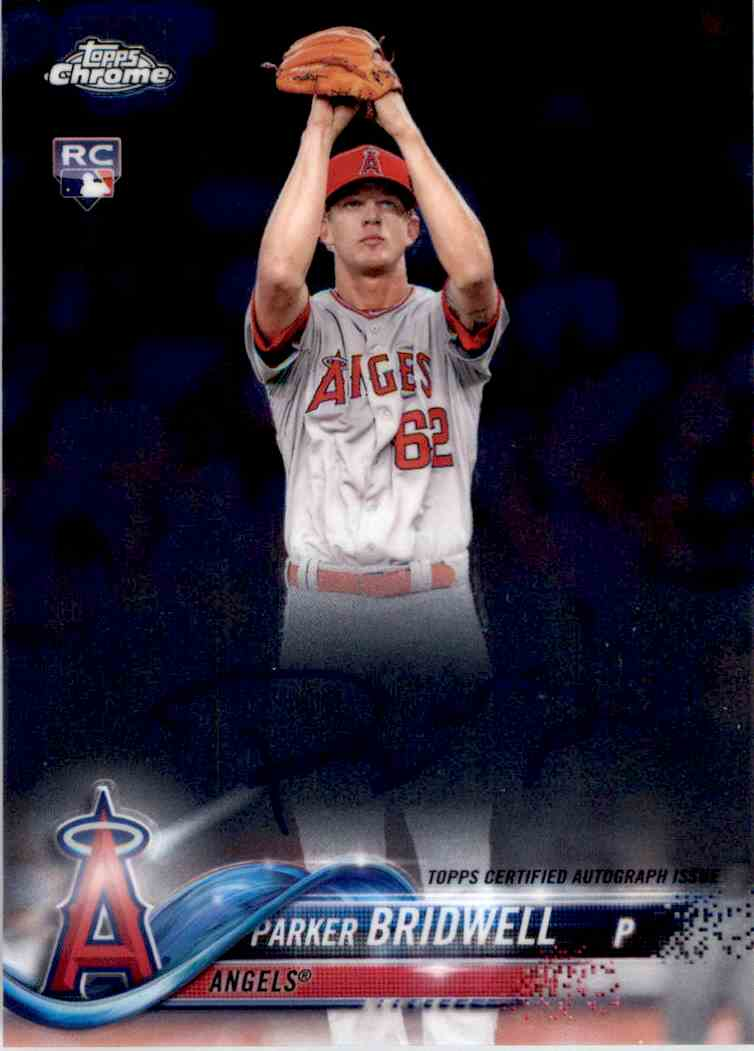 2018 Topps Chrome Base Autograph Parker Bridwell #RA-PBR card front image