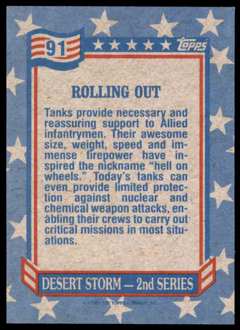 1991 Desert Storm Topps Rolling Out #91 card back image