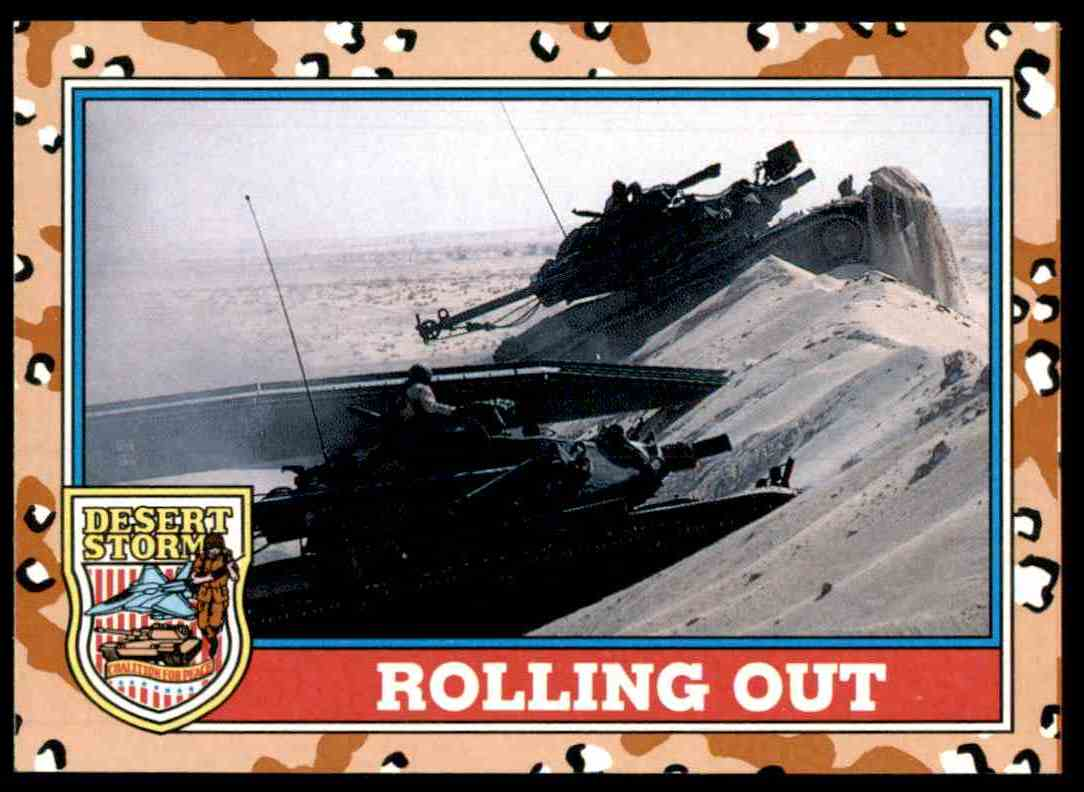 1991 Desert Storm Topps Rolling Out #91 card front image