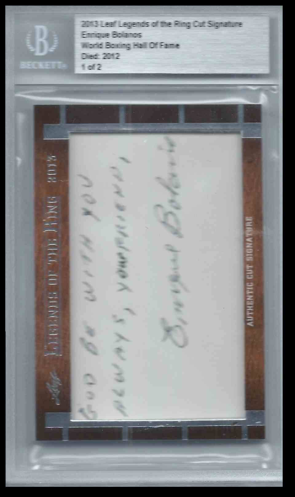 2013 Leaf Legends Of The Ring Cut Signature Edition Boxing Hall Of Fame Enrique Bolanos #CUTEB card front image