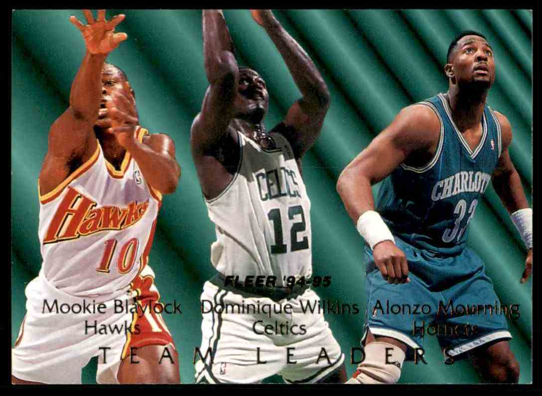 1994-95 Fleer Team Leaders Mookie Blaylock/Dominique Wilkins/Alonzo Mourning #1 card front image