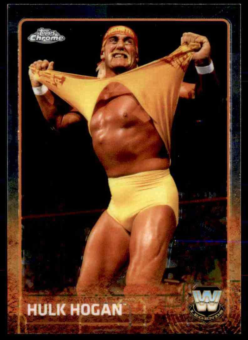 2015 Topps Chrome Wwe Wrestling Hulk Hogan #83 card front image