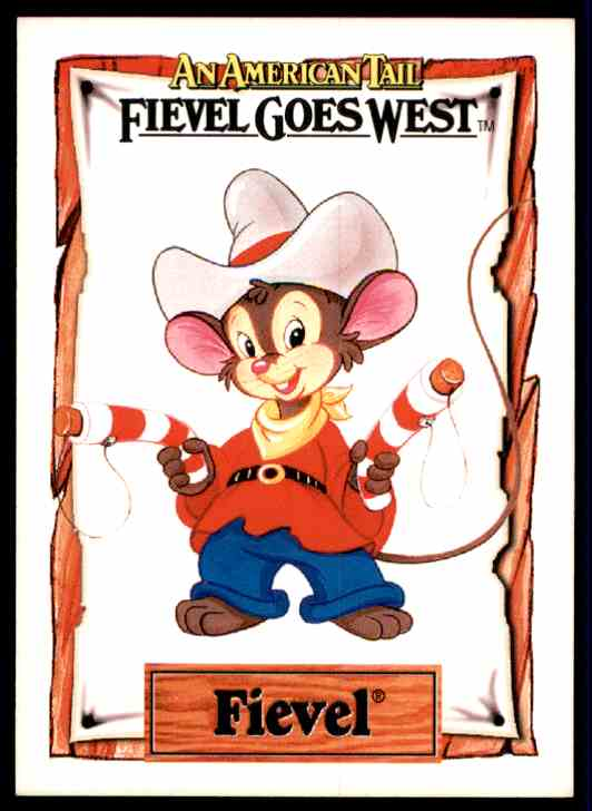 1991 An American Tail Fievel Mousekewitz #1 card front image