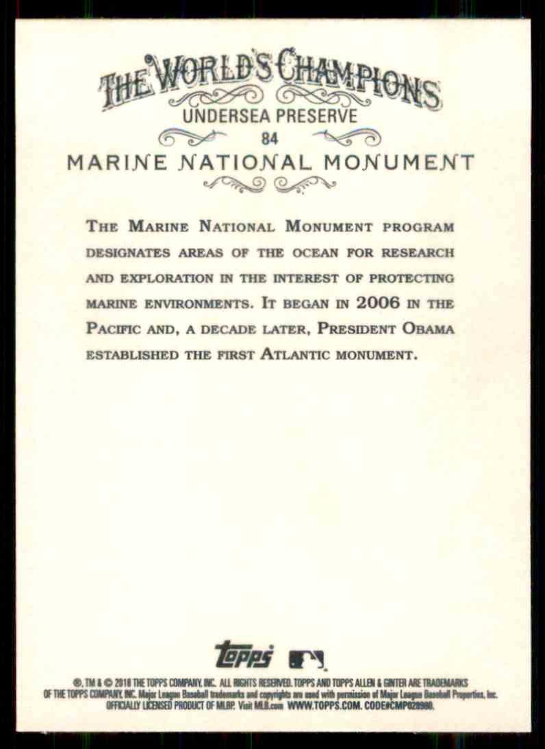2018 Topps Allen & Ginter Marine National Monument #84 card back image
