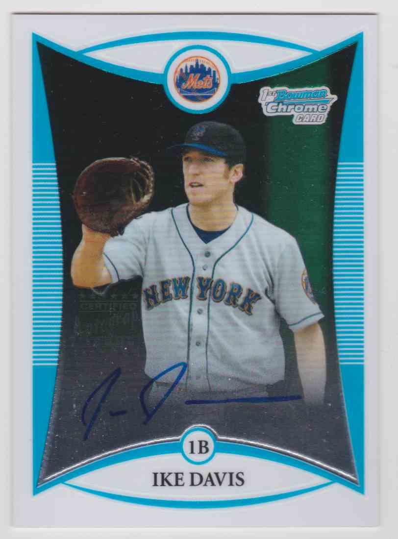 2008 Bowman Chrome Draft Prospects Autograph Ike Davis #BDPP126 card front image