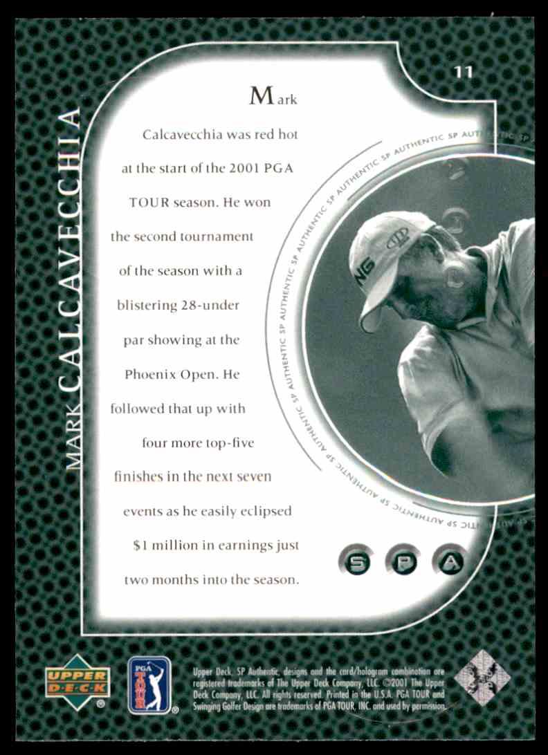 2001 SP Authentic Preview Mark Calcavecchia #11 card back image