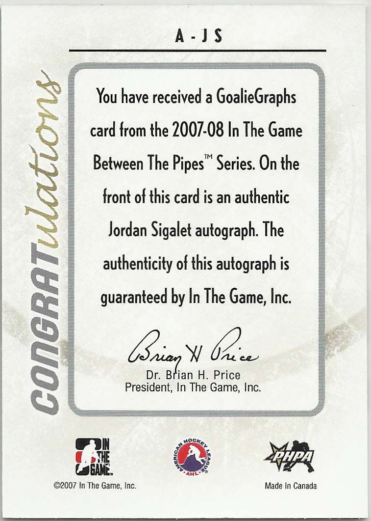 2007-08 In The Game Between The Pipes GoalieGraphs Jordan Sigalet #A-JS card back image