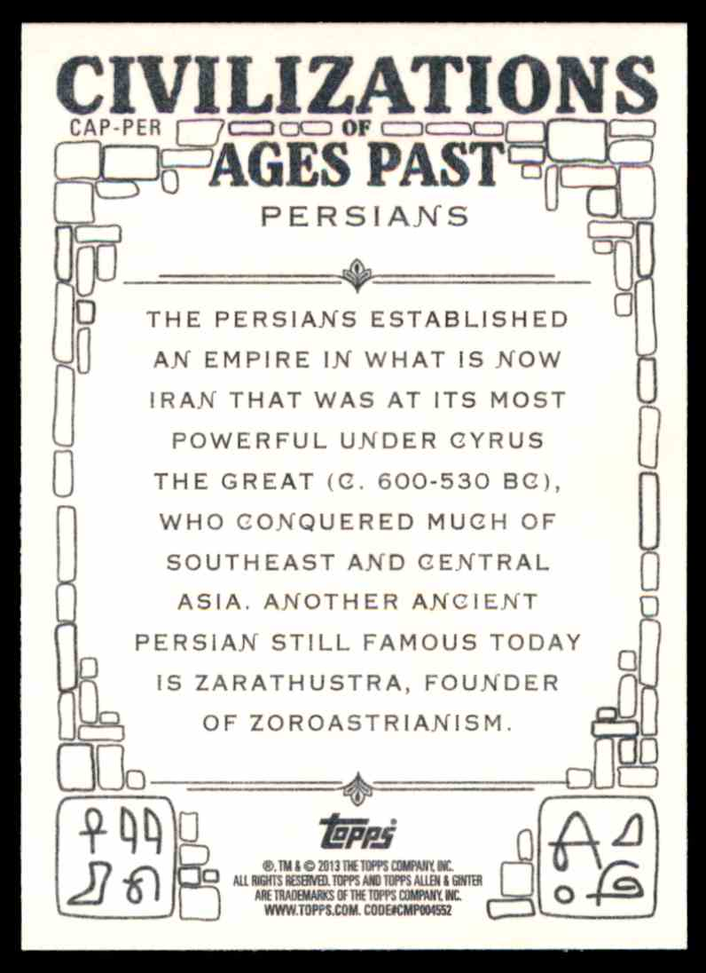 2013 Topps Allen And Ginter Civilizations Of Ages Past Persians #PER card back image