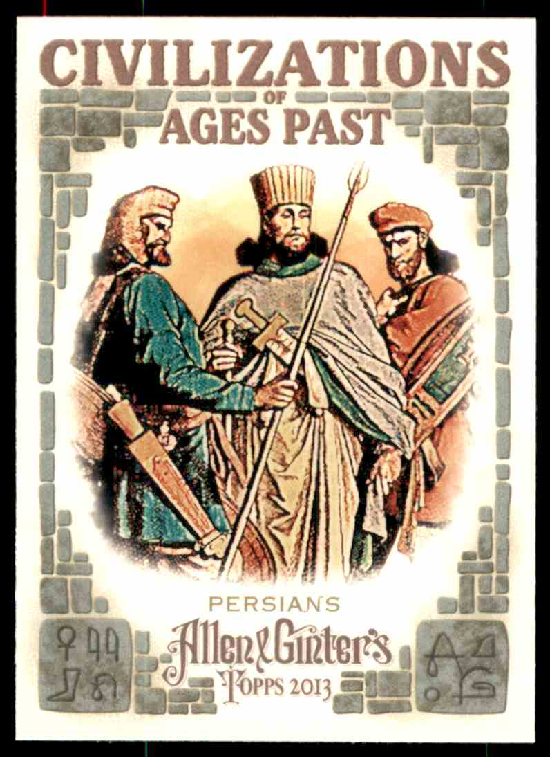 2013 Topps Allen And Ginter Civilizations Of Ages Past Persians #PER card front image