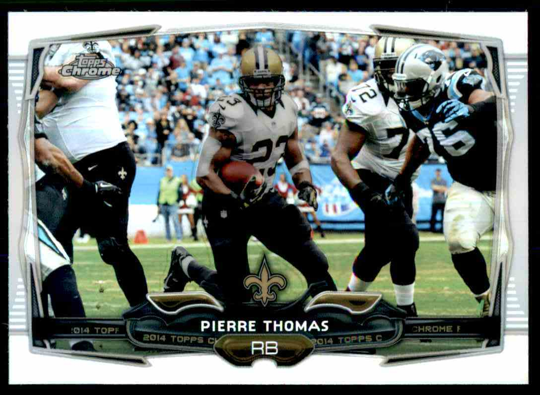 2014 Topps Chrome Refractors Pierre Thomas #16 card front image