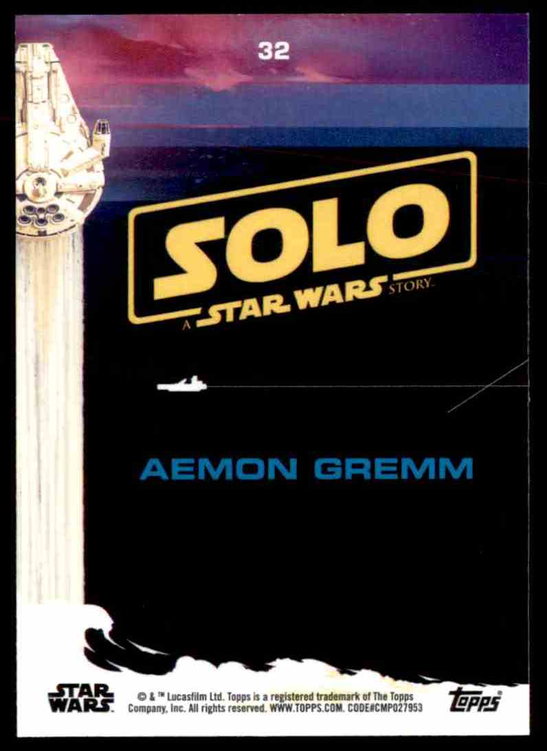 2018 Topps Solo: A Star Wars Story Aemon Gremm #32 card back image