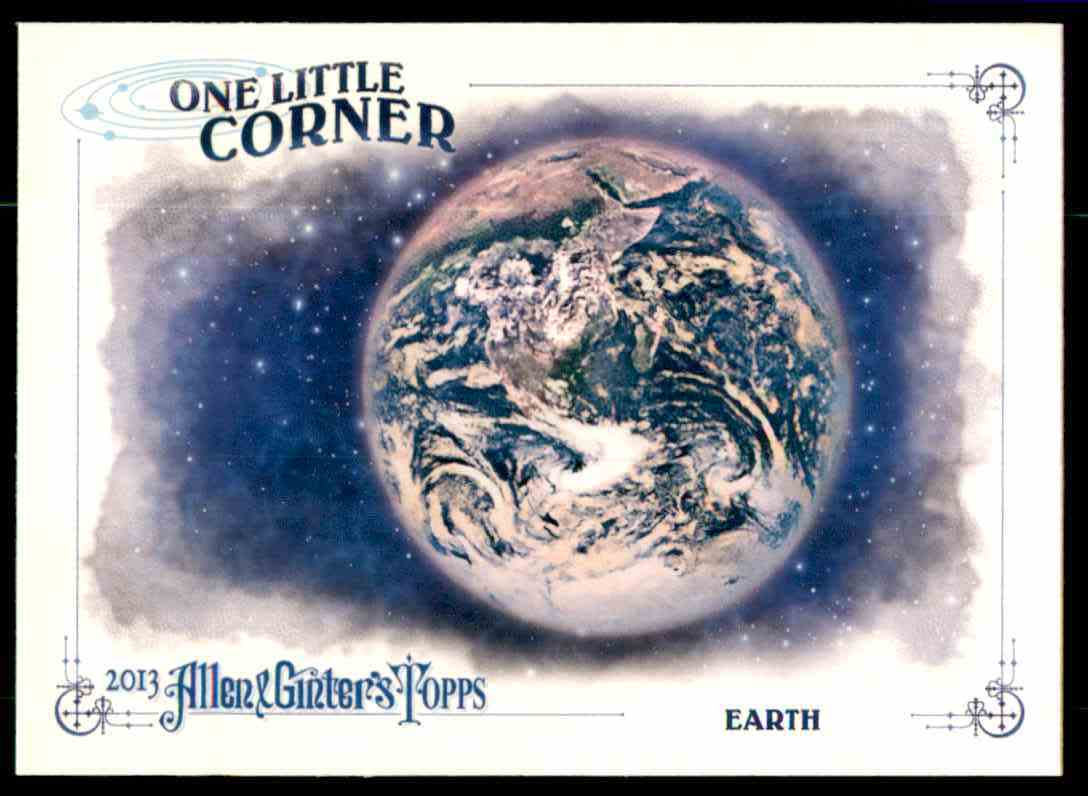 2013 Topps Allen And Ginter One Little Corner Earth #ERT card front image