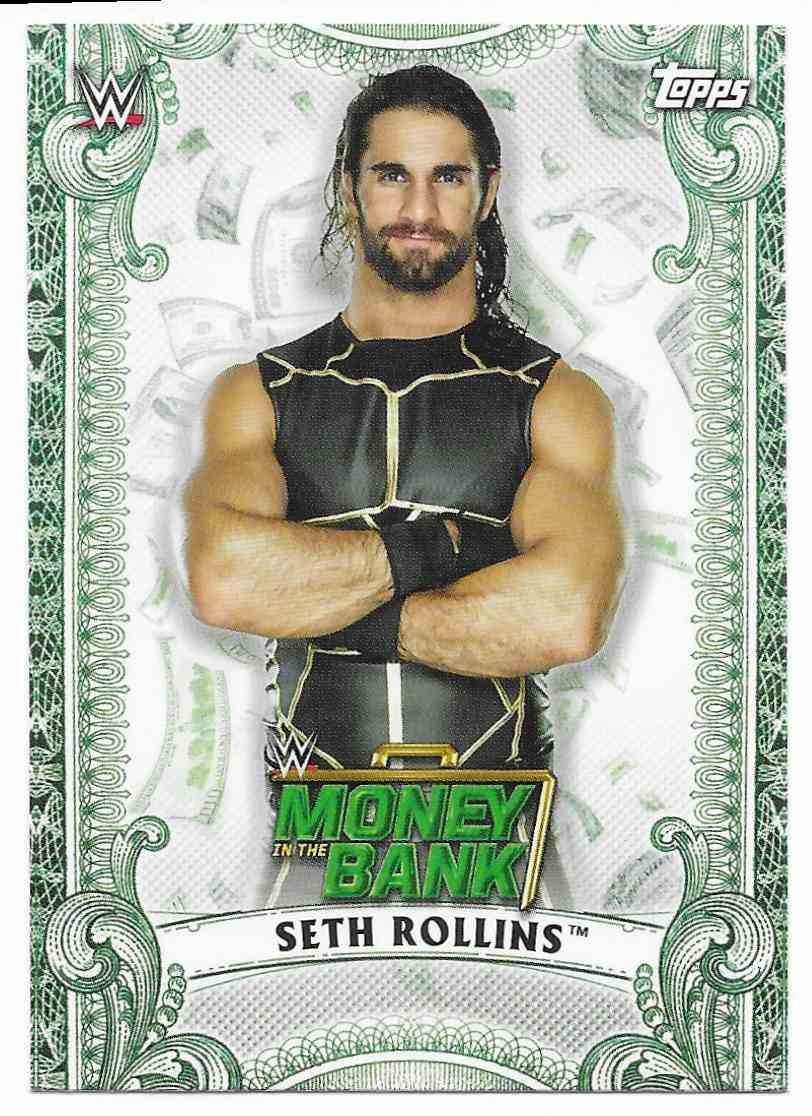 2019 Topps Wwe Money In Then Bank Money Cards Seth Rollins #MC6 card front image