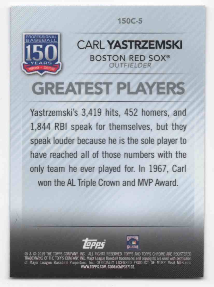 2019 Topps Chrome Update 150 Years Of Professional Baseball Carl Yastrzemski #150C5 card back image