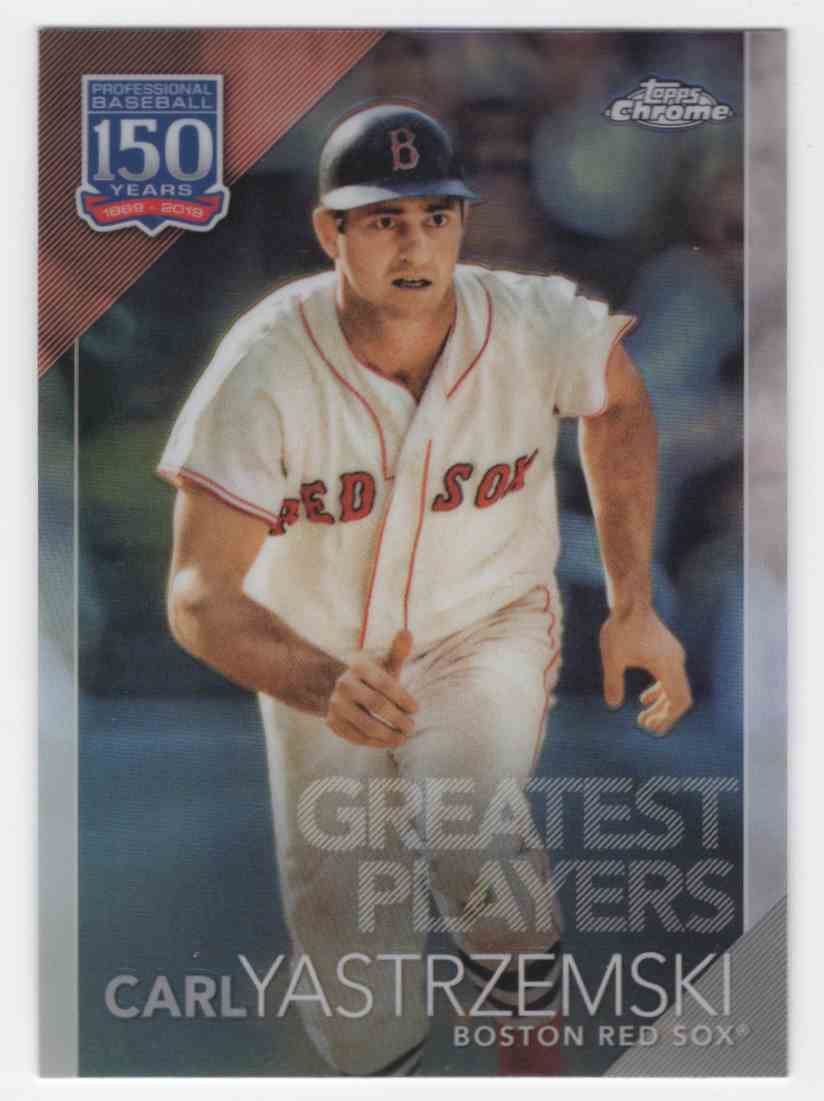 2019 Topps Chrome Update 150 Years Of Professional Baseball Carl Yastrzemski #150C5 card front image