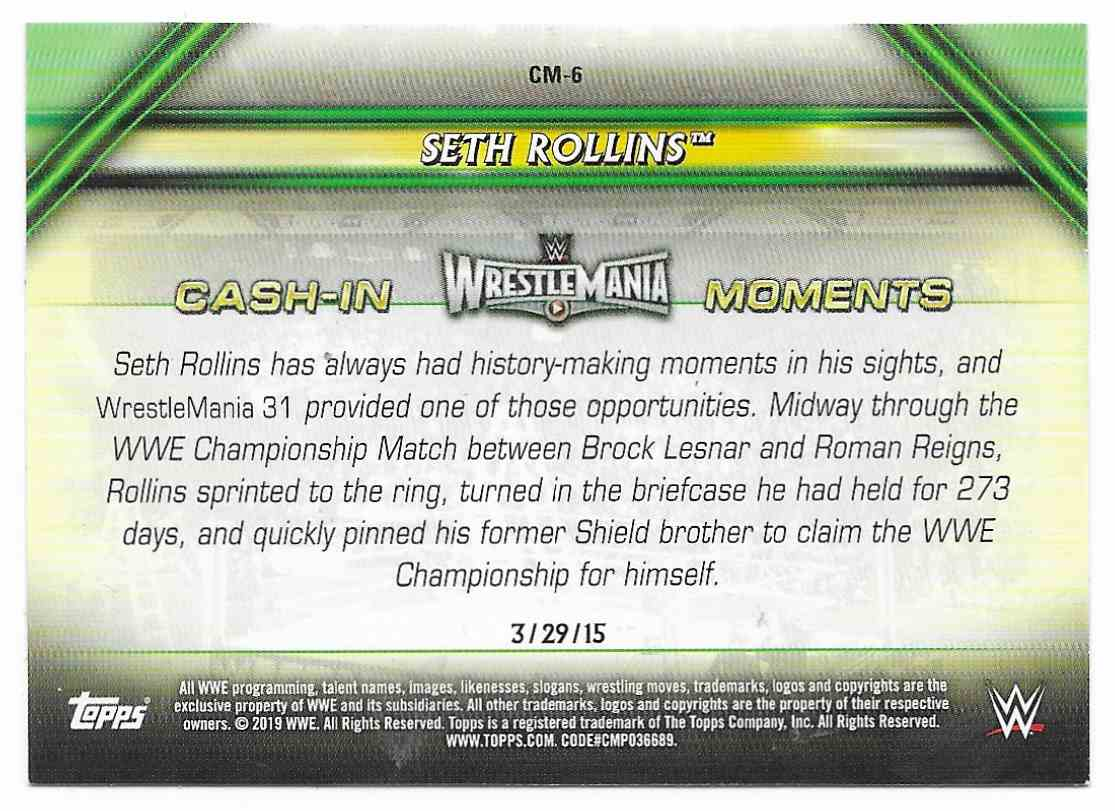 2019 Topps Wwe Money In Then Bank Cash-In Moments Seth Rollins #CM-6 card back image