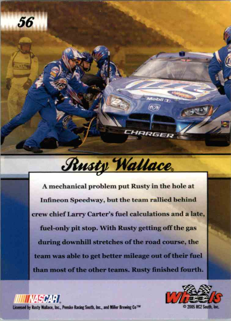 2005 Wheels American Thunder Dream Team Rusty Wallace #56 card back image