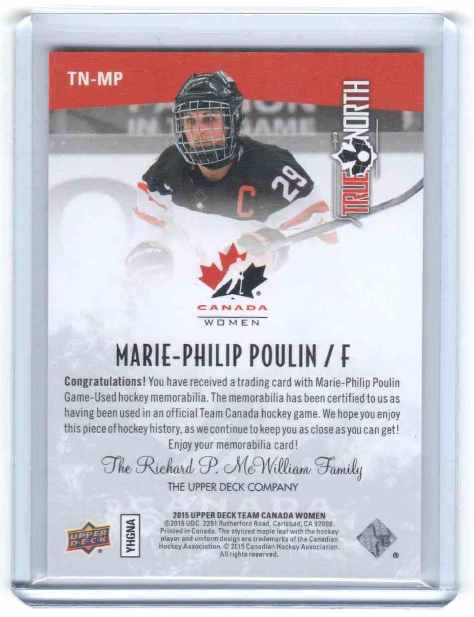 2015-16 Upper Deck Team Canada Juniors True North Jerseys Marie-Philip Poulin #TN-MP card back image