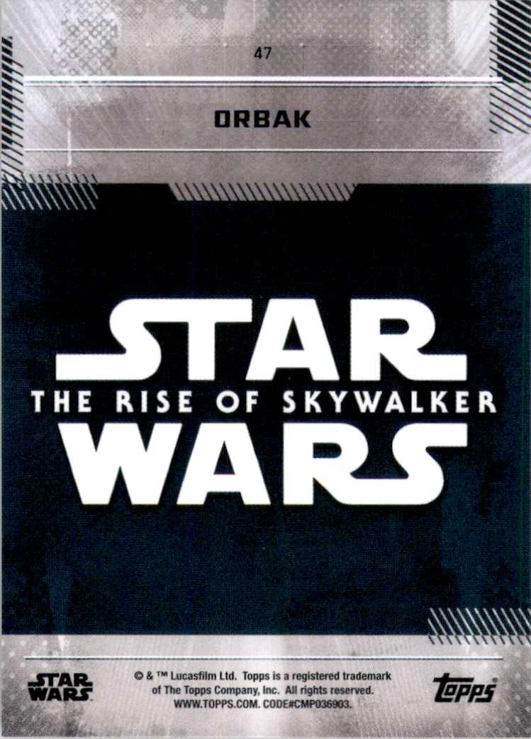 2019 Star Wars The Rise Of Skywalker Series One Orbak #47 card back image