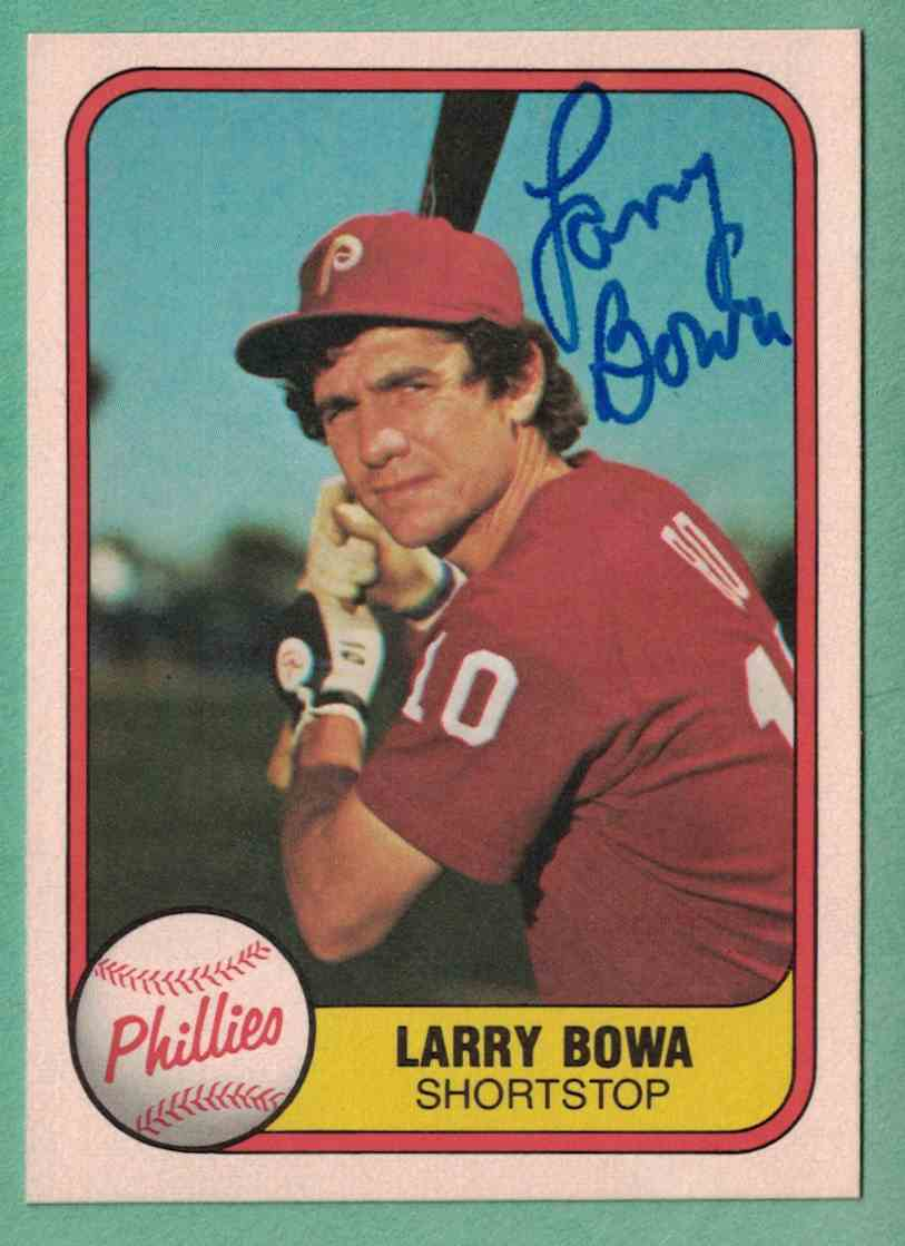 1981 Fleer Larry Bowa - Autographed Signed #2 card front image