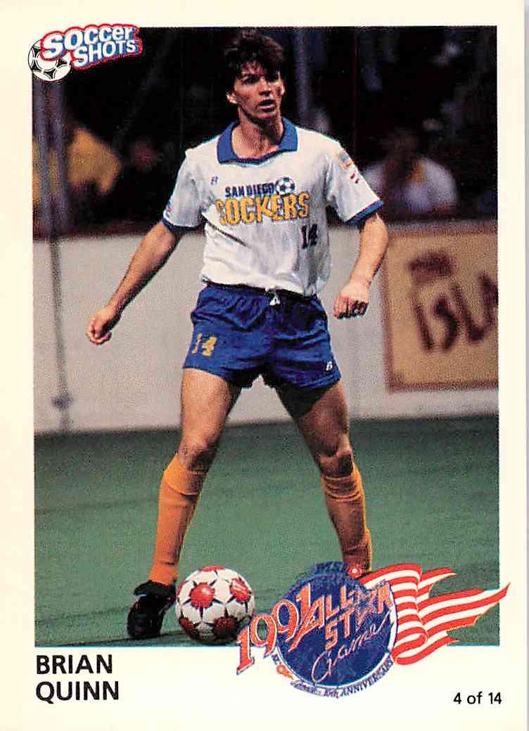 1991 Soccer Shots Brian Quinn #4 card front image