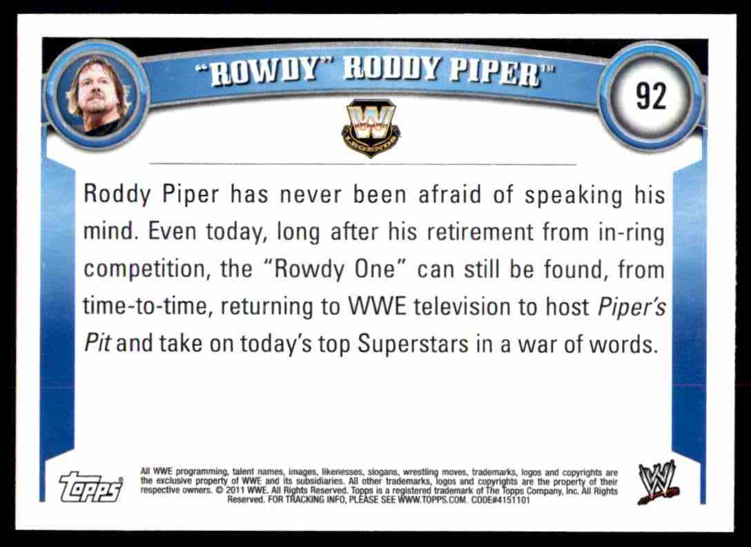 """2011 Topps Wwe """"Rowdy"""" Roddy Piper #92 card back image"""