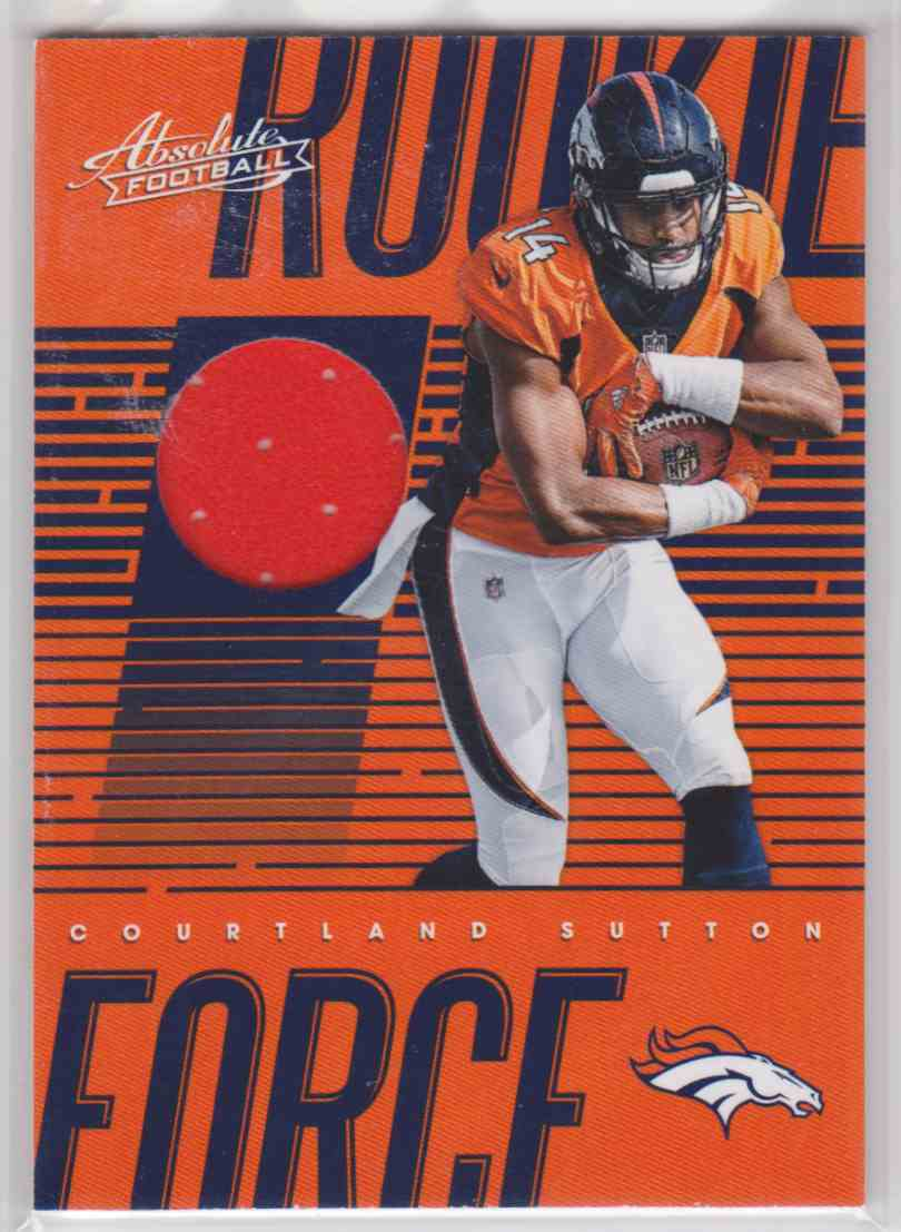 2018 Absolute Rookie Force Materials Courtland Sutton #RF-CS card front image
