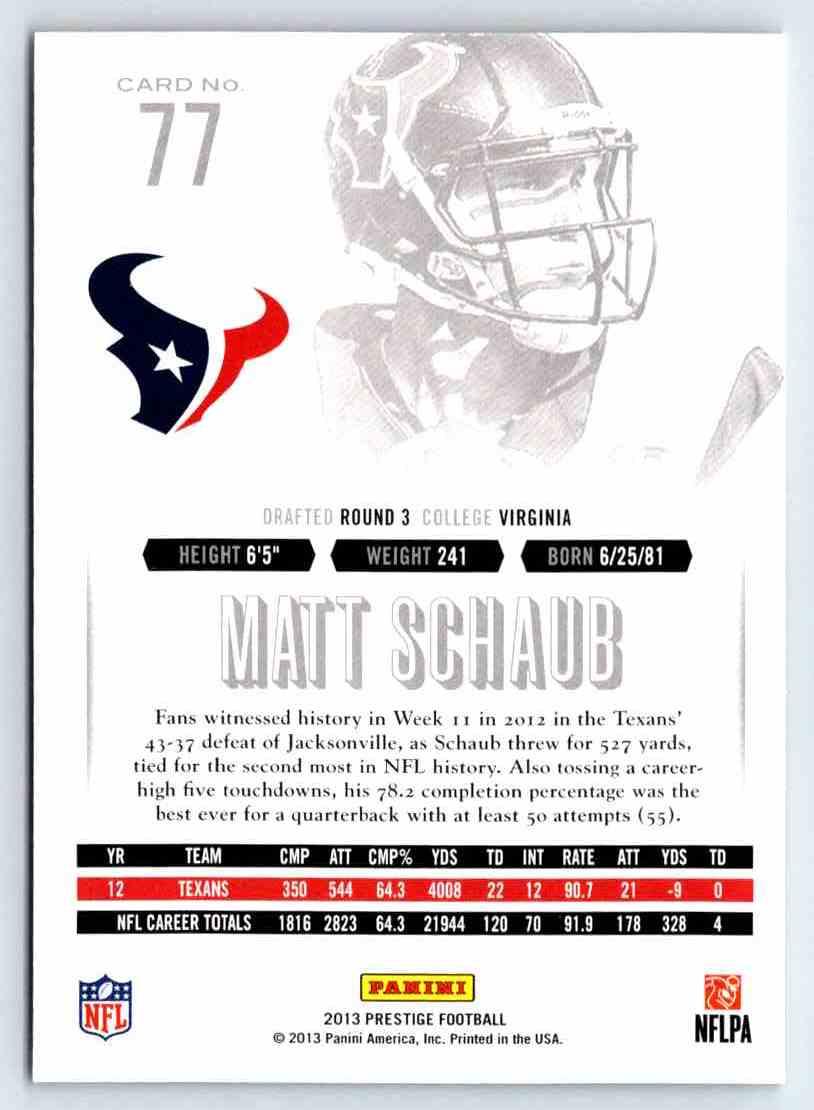 2013 Prestige Matt Schaub #77 card back image