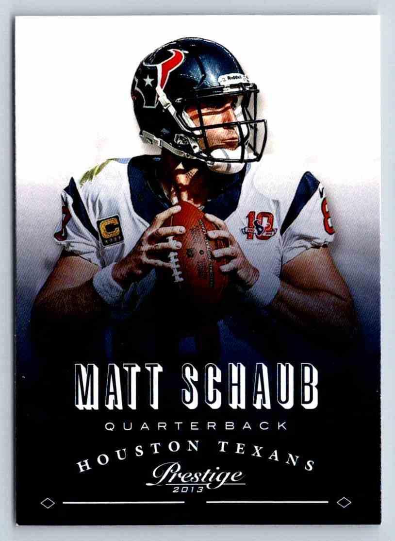 2013 Prestige Matt Schaub #77 card front image