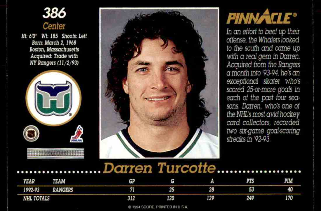 1993-94 Pinnacle Darren Turcotte #386 on Kronozio