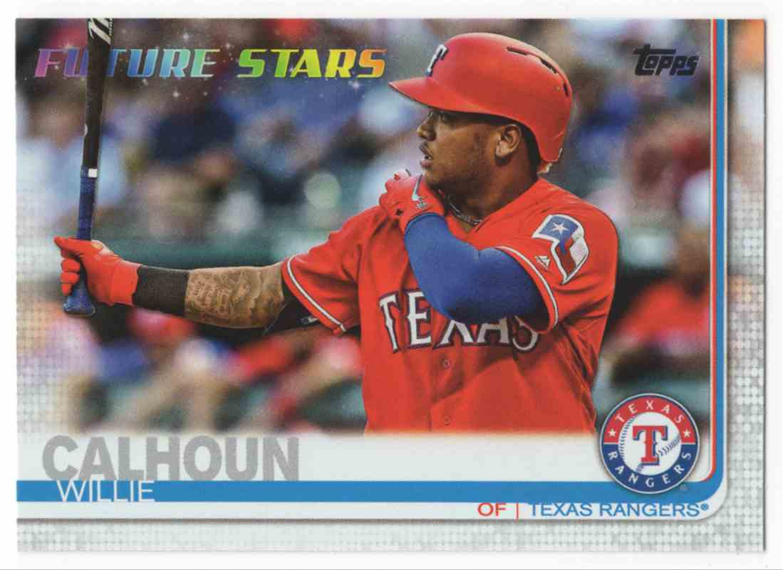 2019 Topps Willie Calhoun Fs #113 card front image