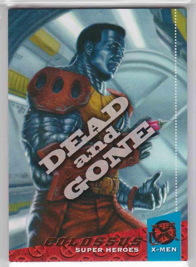 2018 Fleer Ultra X-Men Dead And Gone Colussus #DG10 card front image