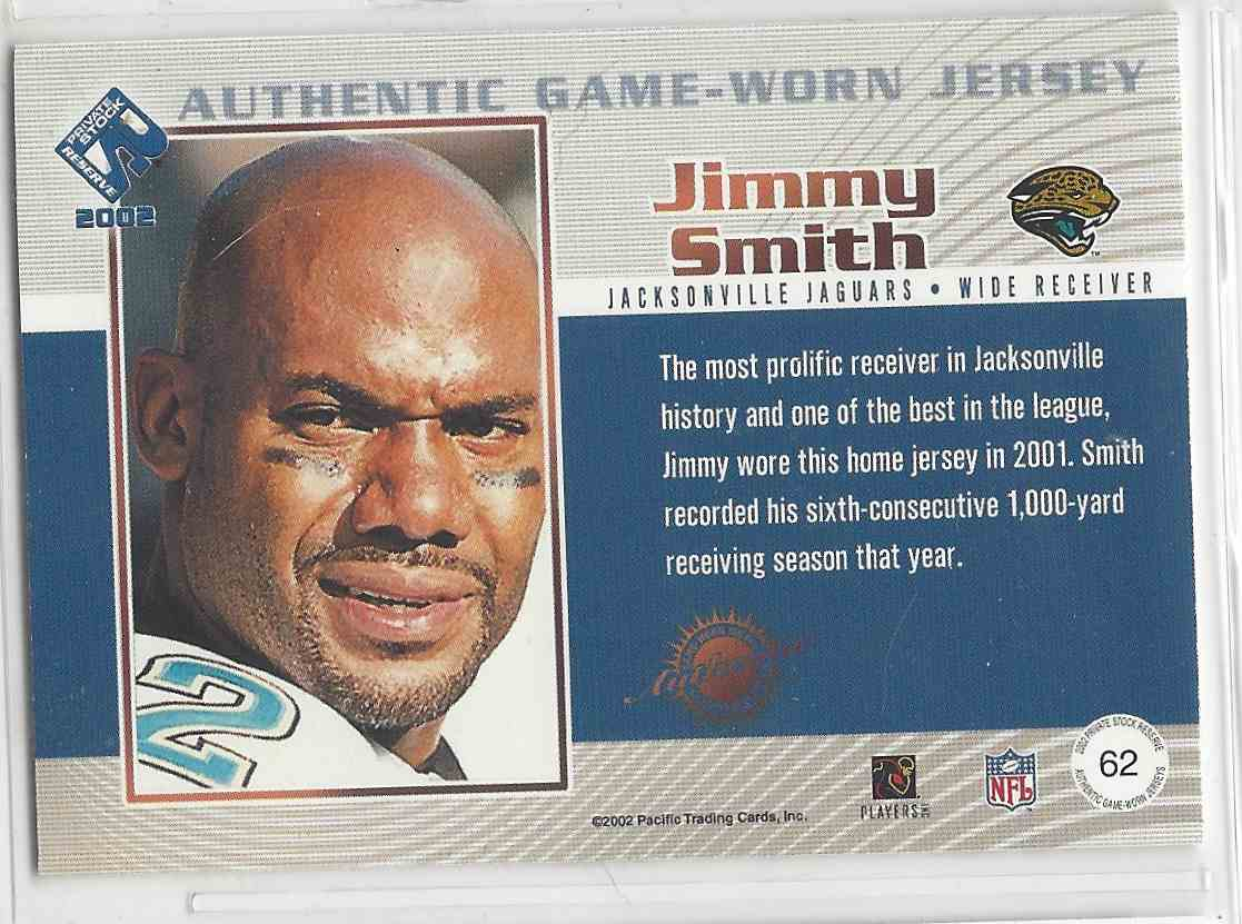 2002 Pacific Private Stock Reserve Authentic Game Worn Jersey Jimmy Smith #62 card back image