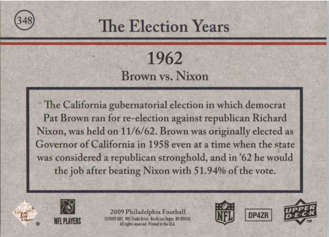 2009 Upper Deck Philadelphia Pat Brown, Richard Nixon #348 card back image