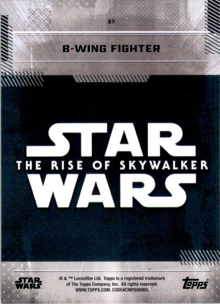2019 Star Wars The Rise Of Skywalker Series One B-Wing Fighter #49 card back image