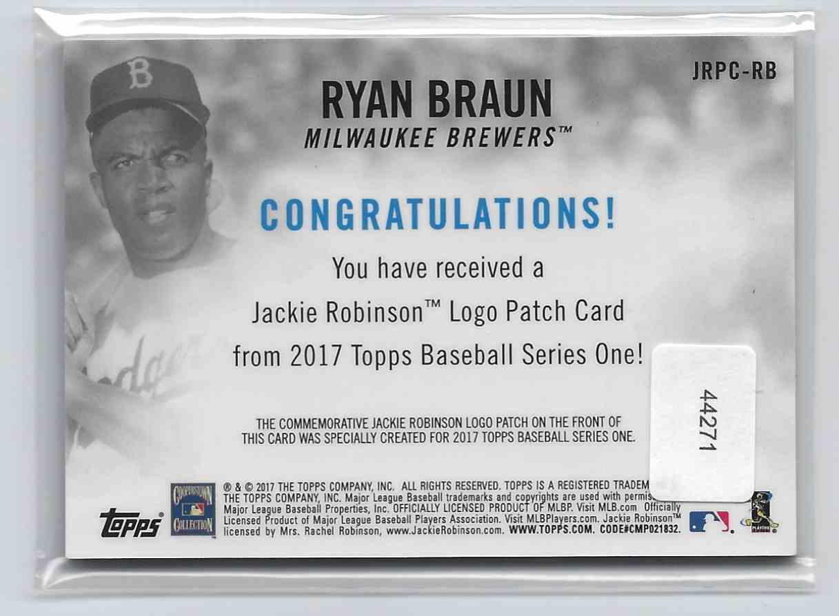 2017 Topps Jackie Robinson Logo Patch Ryan Braun #JRPC-RB card back image