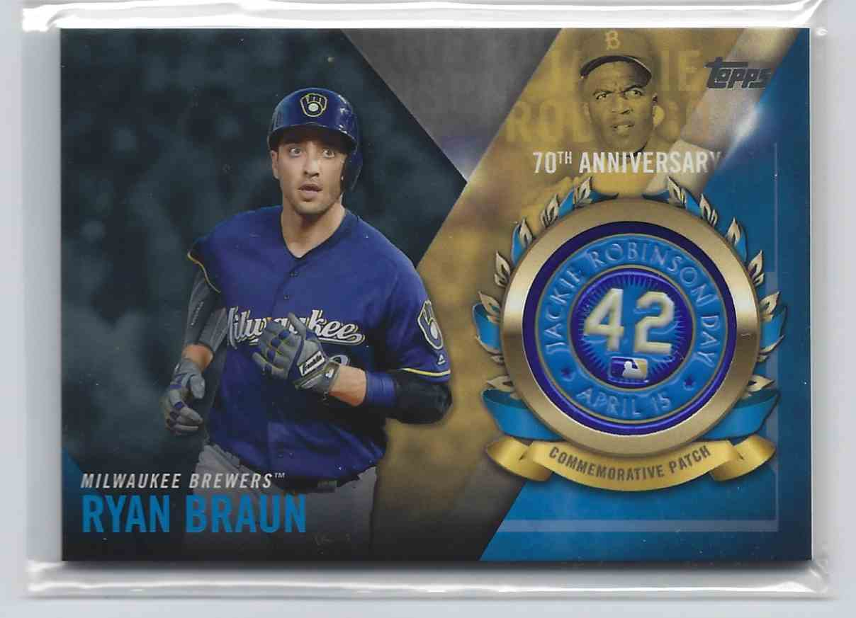 2017 Topps Jackie Robinson Logo Patch Ryan Braun #JRPC-RB card front image