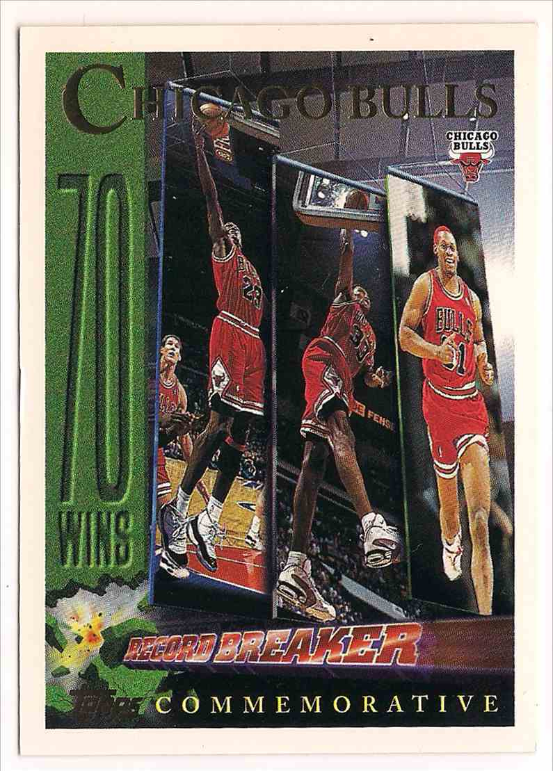 1996-97 Topps Chicago Bulls 70 Wins Record Breaker #72 card front image