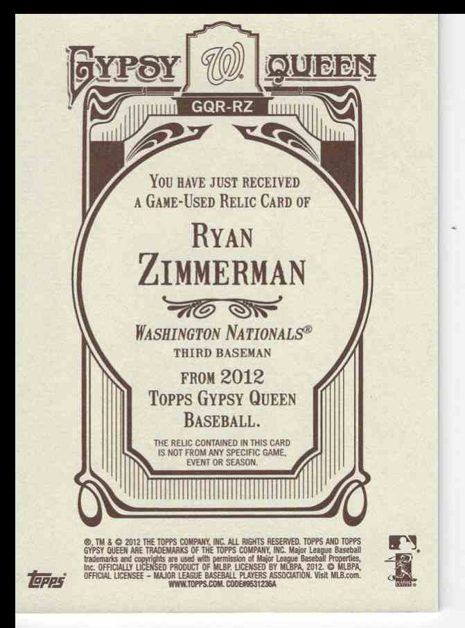 2012 Topps Gypsy Queen Games Used Relic Ryan Zimmerman #GQR-RZ card back image
