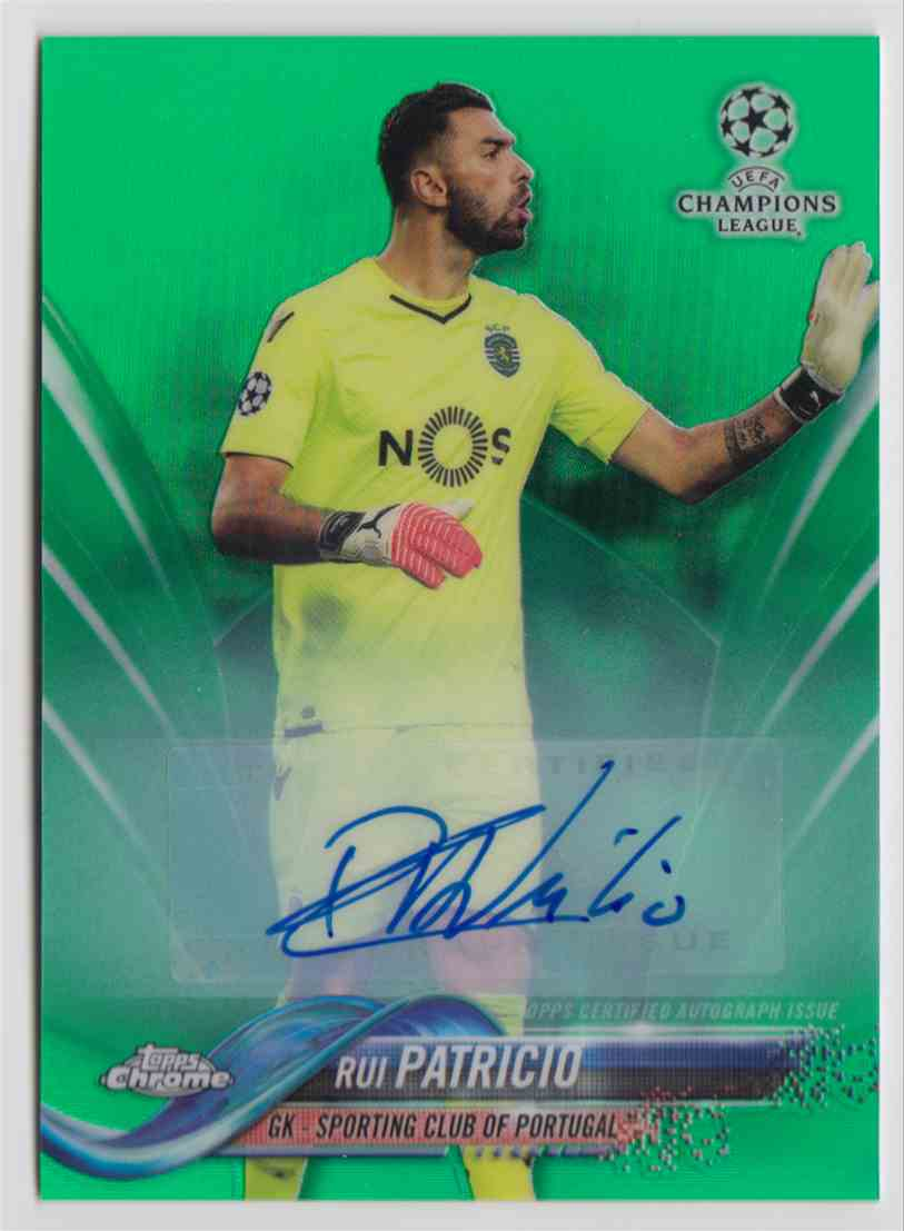 2017 Topps Chrome Champions League Green Refractor Rui Patricio #54 card front image