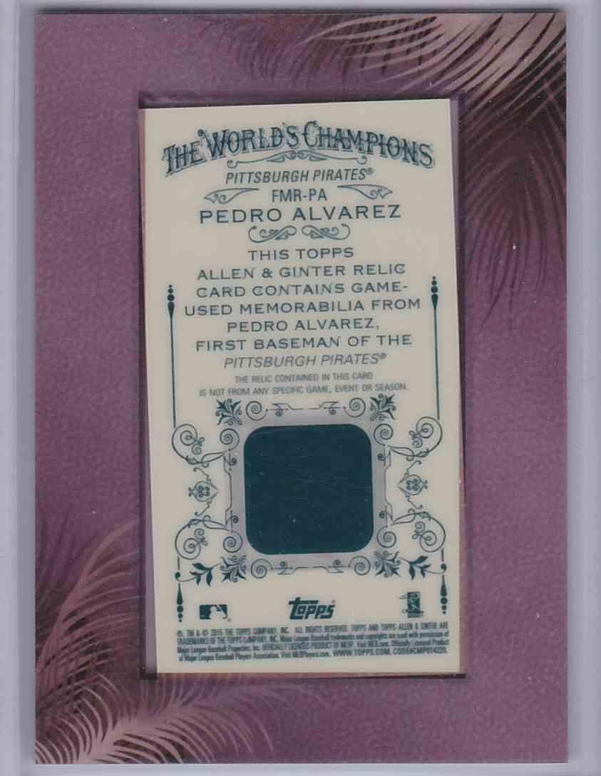 2015 Topps Allen & Ginter Mini Framed Relic Pedro Alvarez #FMR-PA card back image