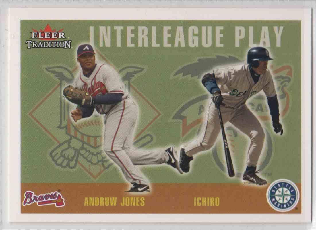 2003 Fleer Tradition Update Ichiro Suzuki Andruw Jones U268 On