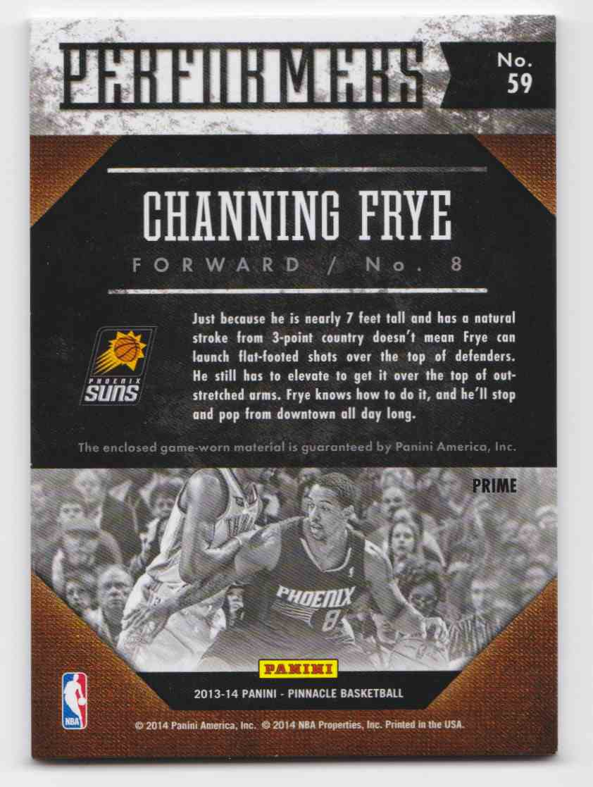 2013-14 Panini Pinnacle Performers Jerseys Prime Channing Frye #59 card back image