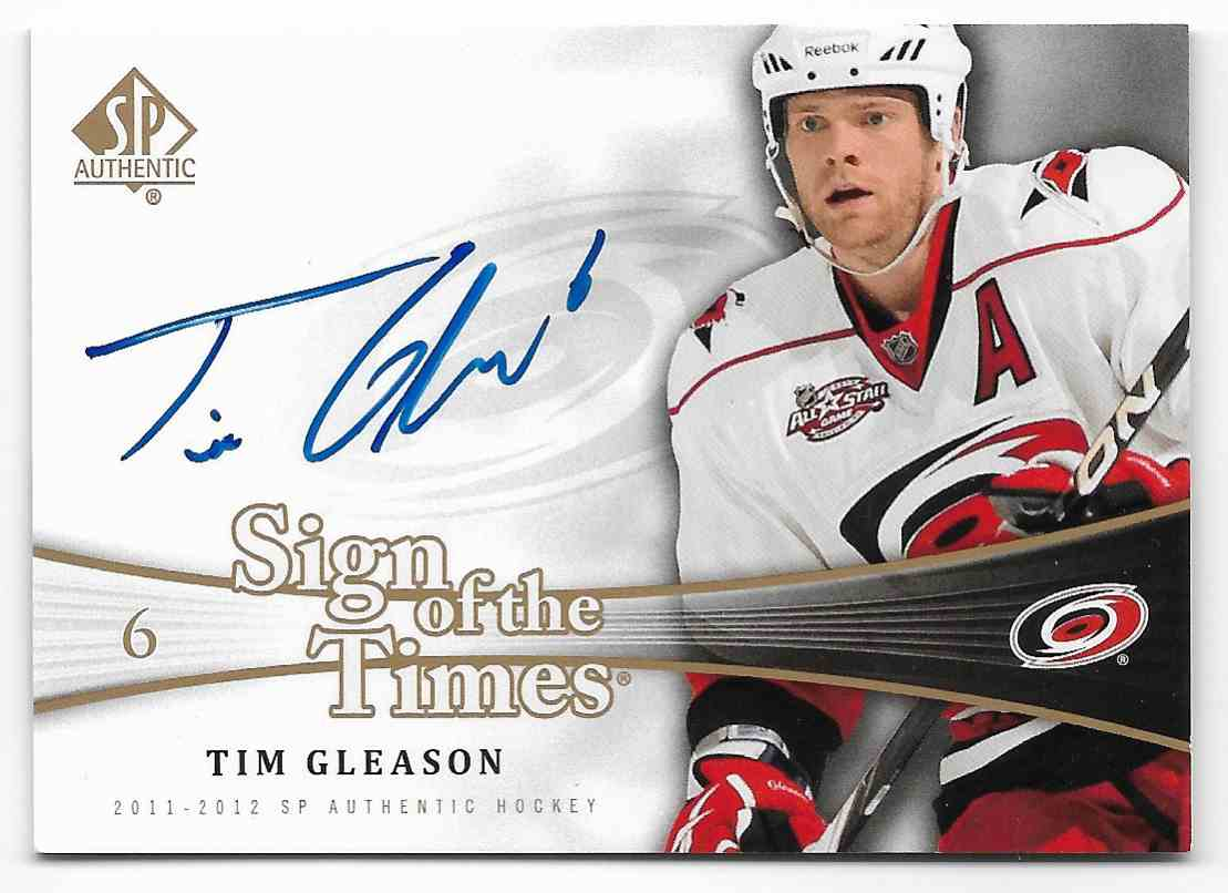 2011-12 SP Authentic Tim Gleason #SOT-TG card front image