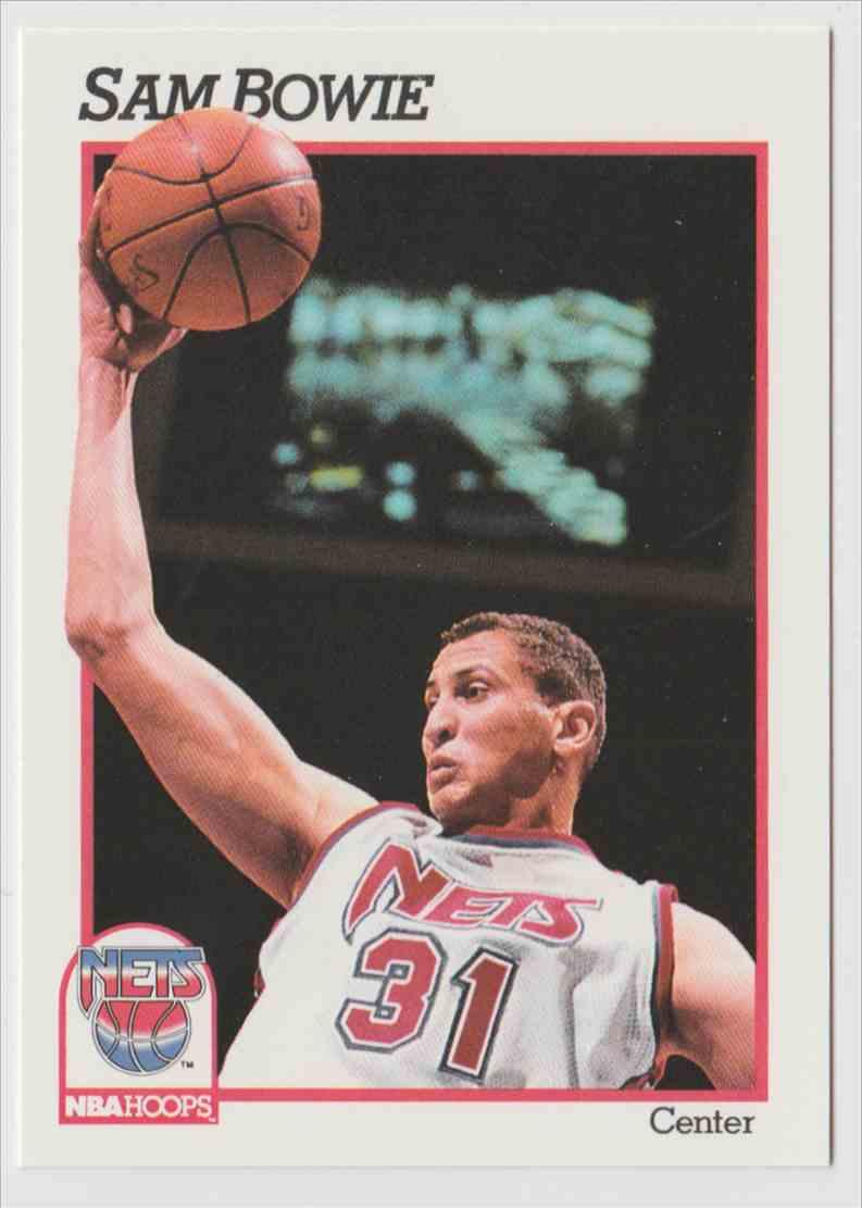 1991 92 NBA Hoops Sam Bowie 132 on Kronozio