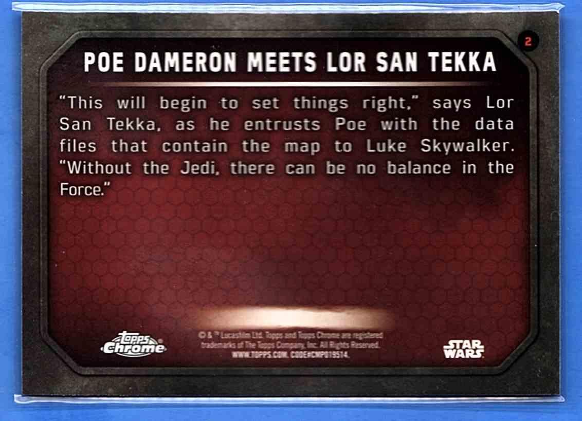 2016 Star Wars The Force Awakens Chrome Poe Dameron Meets Lors San Tekka #2 card back image
