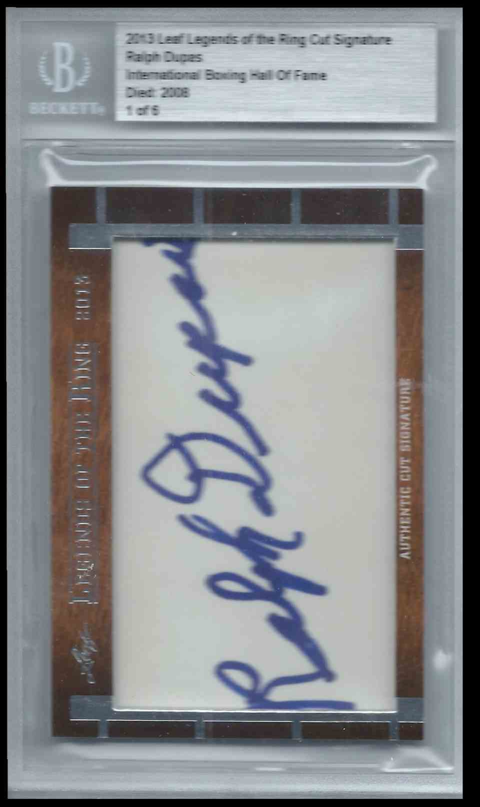 2013 Leaf Legends Of The Ring Cut Signature Edition Boxing Hall Of Fame Ralph Dupes #CUTRD card front image