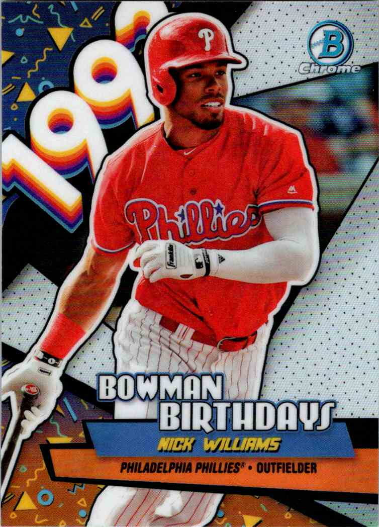 2018 Bowman Chrome Bowman Birthdays Nick Williams #BB-NW card front image
