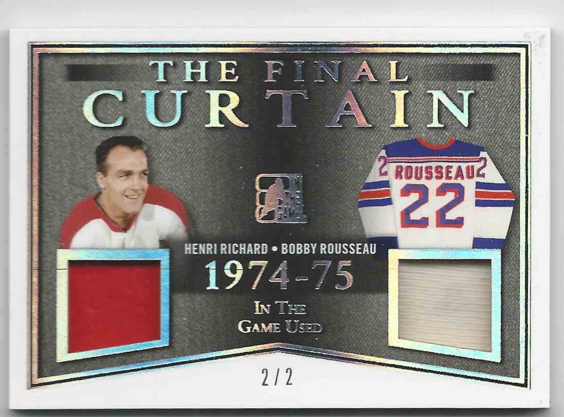 2017-18 ITG Used The Final Curtain Memorabilia Silver Spectrum Henri Richard Bobby Rousseau #TFC-09 card front image